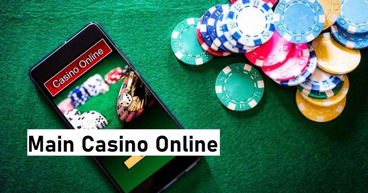Main Casino Online