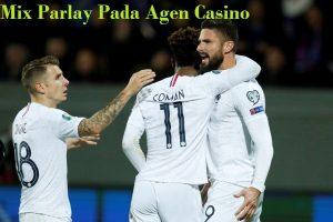 Mix Parlay Pada Agen Casino