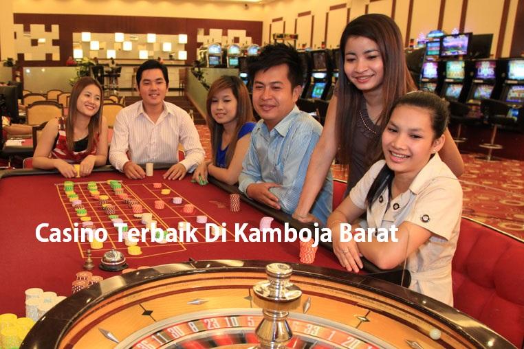 Casino Terbaik Di Kamboja Barat